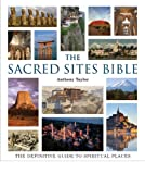 Image of The Sacred Sites Bible: The Definitive Guide to Spiritual Places