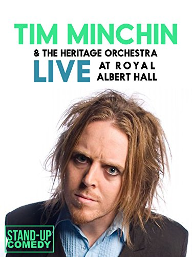 Tim Minchin and the Heritage Orchestra: Live at Royal Albert Hall