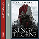 King of Thorns: Broken Empire 2 (       UNABRIDGED) by Mark Lawrence Narrated by Joe Jameson