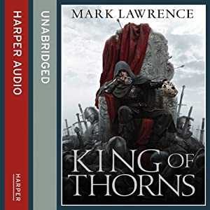 King of Thorns: Broken Empire 2 | [Mark Lawrence]