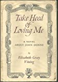 img - for Take Heed of Loving Me book / textbook / text book
