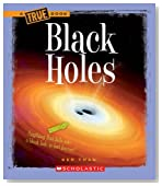 Black Holes (True Books: Space (Paperback))