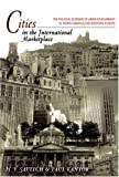 Cities in the International Marketplace: The Political Economy of Urban Development in North America and Western Europe