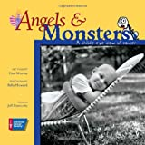 Angels & Monsters: A Child's Eye View of Cancer (0944235220) by Lisa Murray