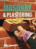 Masonry and Plastering (Crowood DIY)
