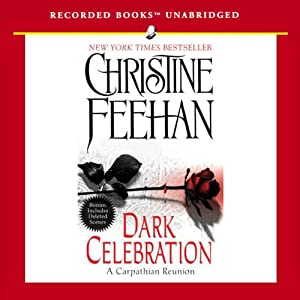 Dark Celebration: Dark Series, Book 17 | [Christine Feehan]