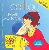 echange, troc Joceline Sanschagrin - Caillou envoie une lettre