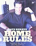 Home Rules: Transform the Place You L...