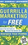 Guerrilla Marketing for Free: Dozens...