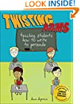 Twisting Arms: Teaching Students How...