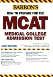 img - for How to Prepare for the MCAT (Barron's MCAT) by Hugo Seibel Ph.D. (2005-11-01) book / textbook / text book