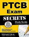 Secrets of the PTCB Exam Study Guide:...