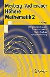 Höhere Mathematik 2: Differentialgleichungen, Funktionentheorie, Fourier-Analysis, Variationsrechnung (Springer-Lehrbuch) (German Edition)
