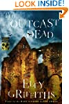 The Outcast Dead (Ruth Galloway Myste...