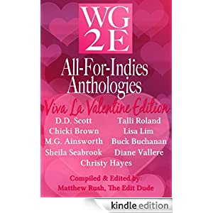 The WG2E All-For-Indies Anthologies: Viva La Valentine Edition