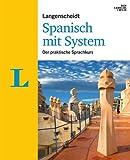 Langenscheidt Spanisch mit System - Set mit Buch, 4 Audio-CDs und 1 MP3-CD: Der praktische Sprachkurs