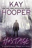 Hostage (A Bishop/SCU Novel)