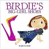 Birdie's Big-Girl Shoes (Birdie Series)