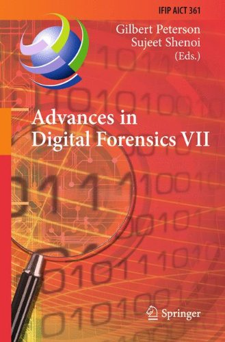 Advances In Digital Forensics Vii: 7Th Ifip Wg 11.9 International Conference On Digital Forensics, Orlando, Fl, Usa, January 31 - February 2, 2011, ... In Information And Communication Technology)