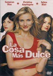 LA COSA MAS DULCE (THE SWEETEST THING)