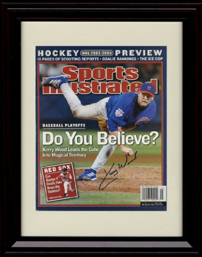 Framed Kerry Wood Sports Illustrated Autograph Print - Chicago Cubs - Do You Believe? at Amazon.com