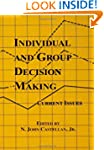 Individual and Group Decision Making:...