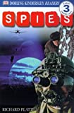 Spies! (Turtleback School & Library Binding Edition) (DK Readers: Level 3 (Pb)) (0613330811) by Platt, Richard