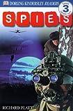 Spies! (Turtleback School & Library Binding Edition) (DK Readers: Level 3 (Pb)) (0613330811) by Platt, Richard