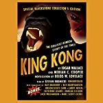 King Kong | Edgar Wallace,Merian C. Cooper,Delos W. Lovelace