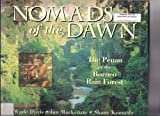 img - for Nomads of the Dawn: The Penan of the Borneo Rain Forest book / textbook / text book