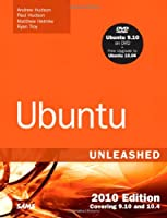 Ubuntu Unleashed 2010 Edition: Covering 9.10 and 10.4, 5th Edition Front Cover