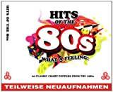 Hits of the 80s - What A Feeling Various Artists