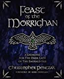 Feast of the Morrighan (0982774362) by Penczak, Christopher
