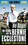 No Angel: The Secret Life of Bernie E...