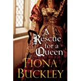 A Rescue For A Queen: Ursula Blanchard Series, Book 11 (An Ursula Blanchard Mystery)