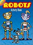 img - for Robots Activity Book (Dover Little Activity Books) book / textbook / text book
