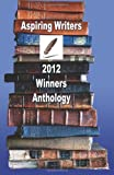 img - for Aspiring Writers 2012 Winners Anthology book / textbook / text book