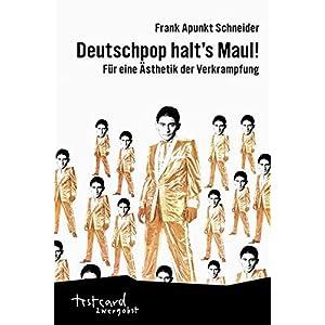 Deutschpop halt's Maul!: Für eine Ästhetik der Verkrampfung (testcard zwergobst)
