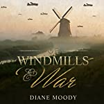 Of Windmills and War | Diane Moody