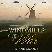 Of Windmills and War   Diane Moody