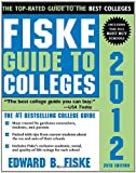 Fiske Guide to Colleges 2012, 28E