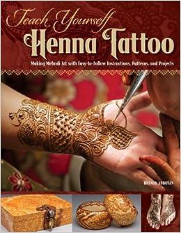 Amazon.com: Teach Yourself Henna Tattoo: Easy-to-Follow
