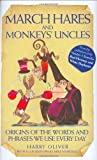 March Hares And Monkeys' Uncles (1843581523) by Oliver, Harry