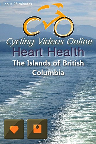 Heart Health: The Islands of British Columbia. (DVD) Virtual Indoor Cycling Training / Spinning Fitness and Workout Videos (Cycling Videos Online compare prices)