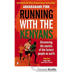 Running With the Kenyans: Discovering the secrets of the fastest people on earth