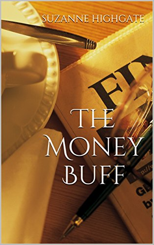The Money Buff by Suzanne Highgate ebook deal