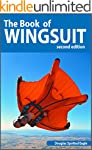 The Book of Wingsuit! (English Edition)