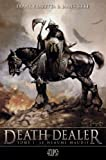 death dealer t01 : le heaume maudit