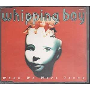 Whipping Boy - When We Were Young - [CDS]