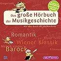 Das große Hörbuch der Musikgeschichte: Mit Uhu durch elf Jahrhunderte Hörbuch von Leonhard Huber Gesprochen von: Udo Wachtveitl, Burchard Dabinnus
